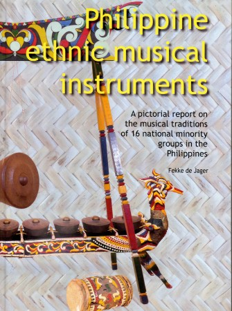 First  cover of 'PHILIPPINE ETHNIC MUSICAL INSTRUMENTS. A PICTORIAL REPORT ON THE MUSICAL TRADITIONS OF 16 MINORITY GROUPS IN THE PHILIPPINES.'
